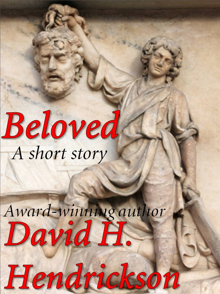 Beloved, a humorous fantasy by David H. Hendrickson